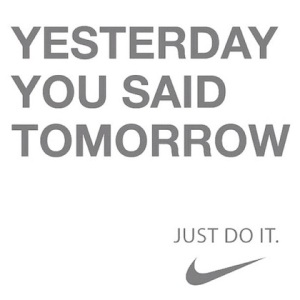 yesterday-you-said-tomorrow-picture-quote